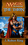 The Thran (Magic: The Gathering: The Thran) (English Edition)