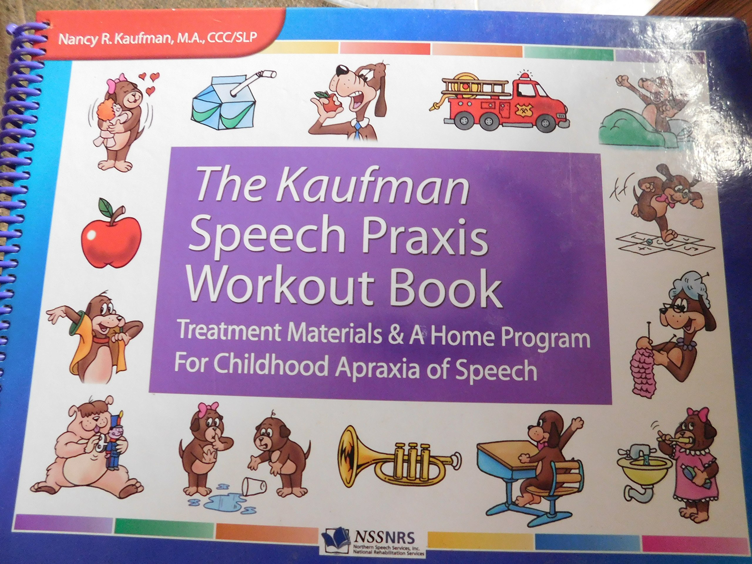 The Kaufman Speech to Language Protocol Workout Book: CCC/SLP Nancy R.  Kaufman M.A.: 9780976549710: Amazon.com: Books