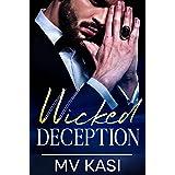 Wicked Deception: A Passionate Billionaire Romance