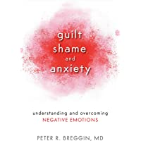 Guilt, Shame, And Anxiety