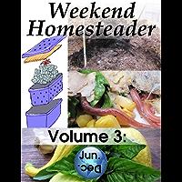 Weekend Homesteader: June (English Edition)