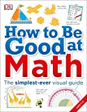 How to Be Good at Math: Your Brilliant Brain and How to Train It