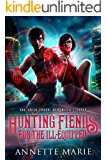 Hunting Fiends for the Ill-Equipped (The Guild Codex: Demonized Book 3)