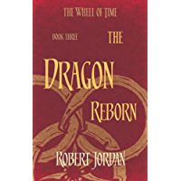 The Dragon Reborn: Book 3 of the Wheel of Time (English Edition)