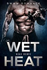 Wet Heat Kindle Edition