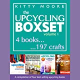 Upcycling Crafts Boxset, Vol 1: The Top 4 Best Selling Upcycling Books with 197 Crafts!