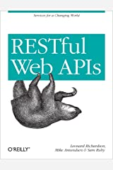 RESTful Web APIs: Services for a Changing World Kindle Edition