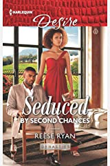 Seduced by Second Chances (Dynasties: Secrets of the A-List Book 3) Kindle Edition