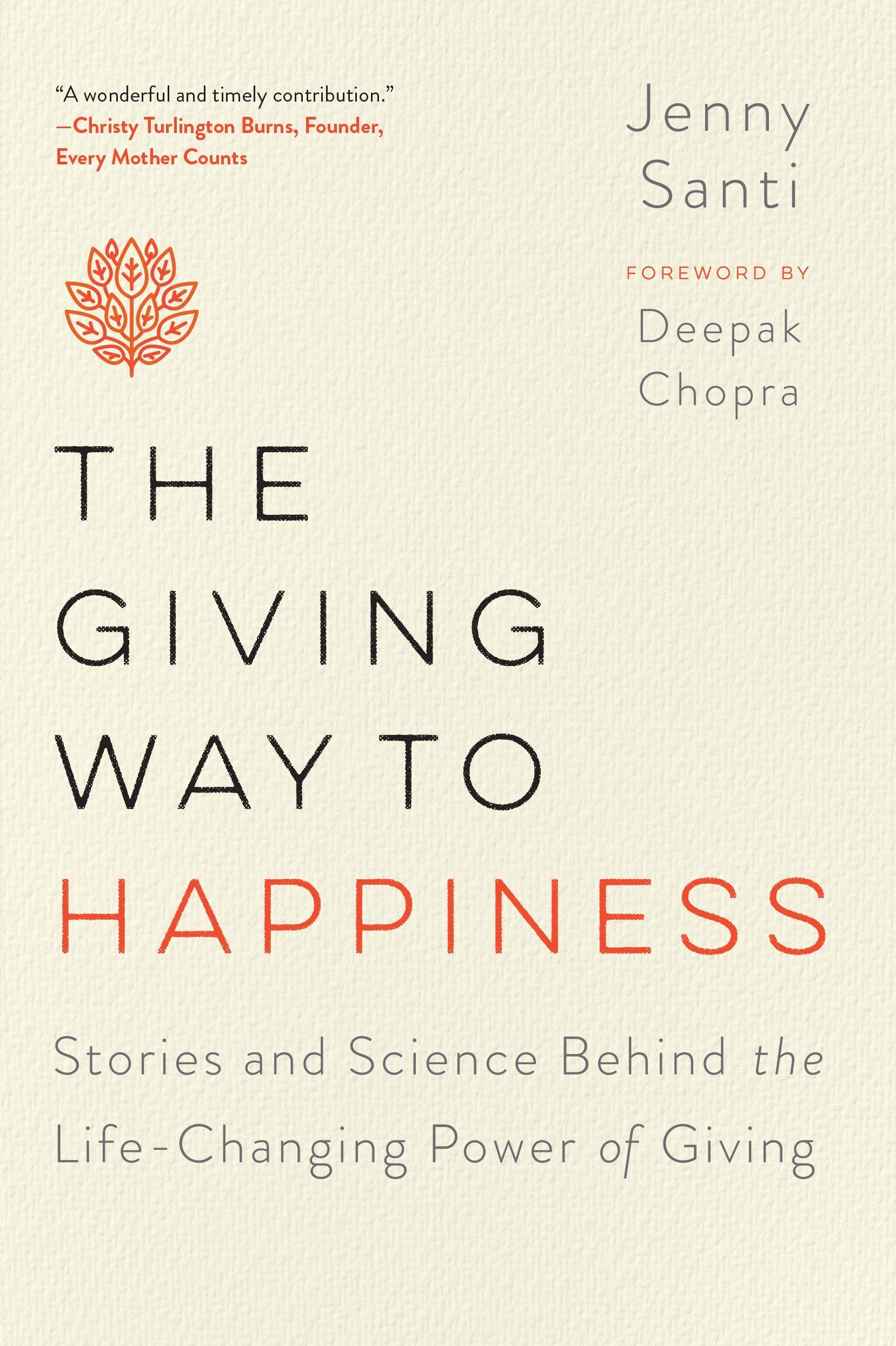 Download The Giving Way to Happiness: Stories and Science Behind the Life-Changing Power of Giving PDF ePub fb2 ebook