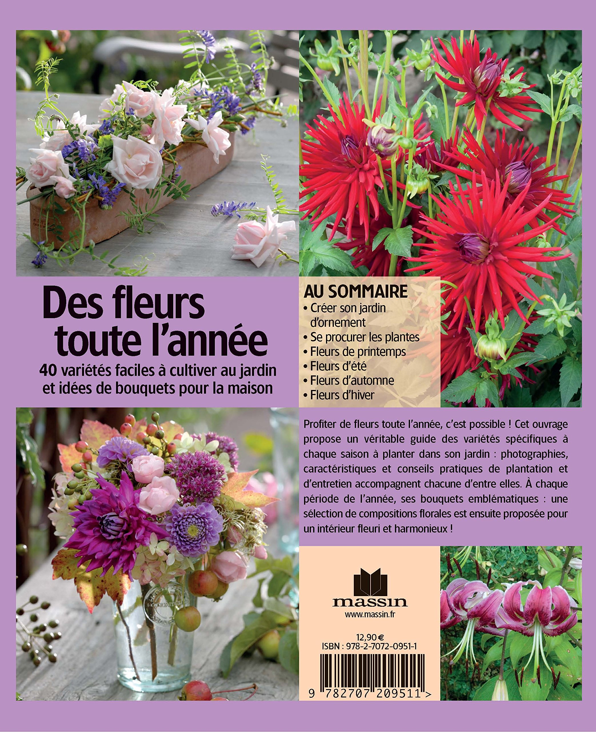Amazon.fr - Des fleurs toute l\'année : 40 variétés faciles à ...