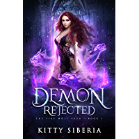 The Fire Wolf Saga: Demon Rejected