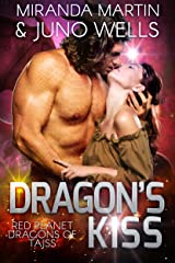 Dragon's Kiss (Red Planet Dragons of Tajss Book 5) Kindle Edition