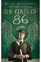 The Class of 86 Kindle Edition