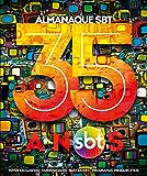 Almanaque do SBT – 35 Anos