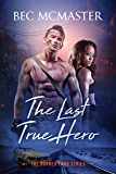 The Last True Hero (The Burned Lands Book 2)