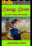 Crazy Gwen: la peor novia del mundo