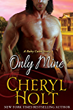 Only Mine (A Baby Caleb Story Book 2)