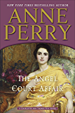 The Angel Court Affair: A Charlotte and Thomas Pitt Novel (Charlotte and Thomas Pitt Series Book 30)