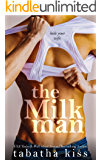 The Milkman (Old Habits Book 2)