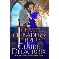 The Crusader's Bride: A Medieval Romance (The Champions of Saint Euphemia Book 1) (English Edition)