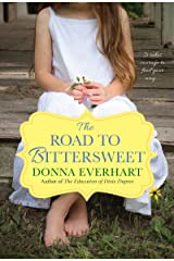 The Road to Bittersweet Kindle Edition