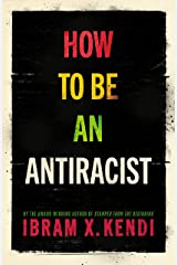 How To Be an Antiracist Kindle Edition