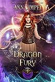Dragon Fury: Highland Fantasy Romance (Dragon Lore Book 5)