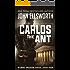 Carlos the Ant (Michael Gresham Series Book 4)