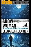 Snow Woman (The Maria Kallio Series Book 4)