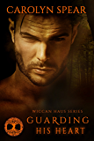 Guarding His Heart (Wiccan Haus #8)