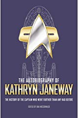 The Autobiography of Kathryn Janeway Kindle Edition