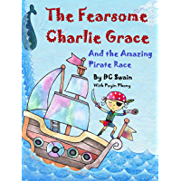 The Fearsome Charlie Grace and the Amazing Pirate Race