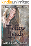 Follow Where He Leads (Stripling Warrior Book 9)
