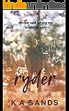 Ryder: Book #1.5, The Razer Series