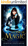 A Case of Magic: An Urban Fantasy Novel (The Wildes Chronicles Book 1)