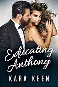 Educating Anthony (The Captain's Orders Series Book 3)