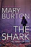 The Shark (Forgotten Files Book 1) (English Edition)