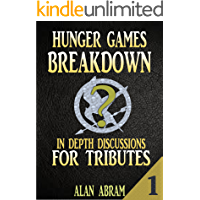 HUNGER GAMES BREAKDOWN PART 1: In-Depth Discussions For Tributes