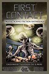 First Contact: Digital Science Fiction Anthology Kindle Edition