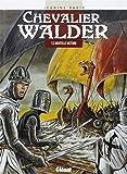 Chevalier Walder, tome 3 : Mortelle victoire