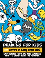 Drawing For Kids With Letters In Easy Steps ABC: