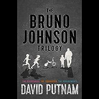 The Bruno Johnson Trilogy (A Bruno Johnson Thriller, Books 1-3)