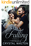 Still Falling: A Home In You Sweet Romance