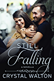 Still Falling (Home In You Book 0)