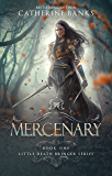 Mercenary (Little Death Bringer Book 1)