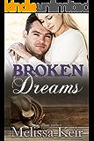 Broken Dreams (The Cowboys of Whisper, Colorado Book 5) (English Edition)