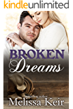 Broken Dreams: A Cowboys of Whisper, Colorado Novella: 5 (The Cowboys of Whisper, Colorado)