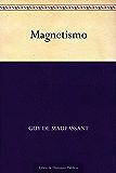 Magnetismo (Spanish Edition)