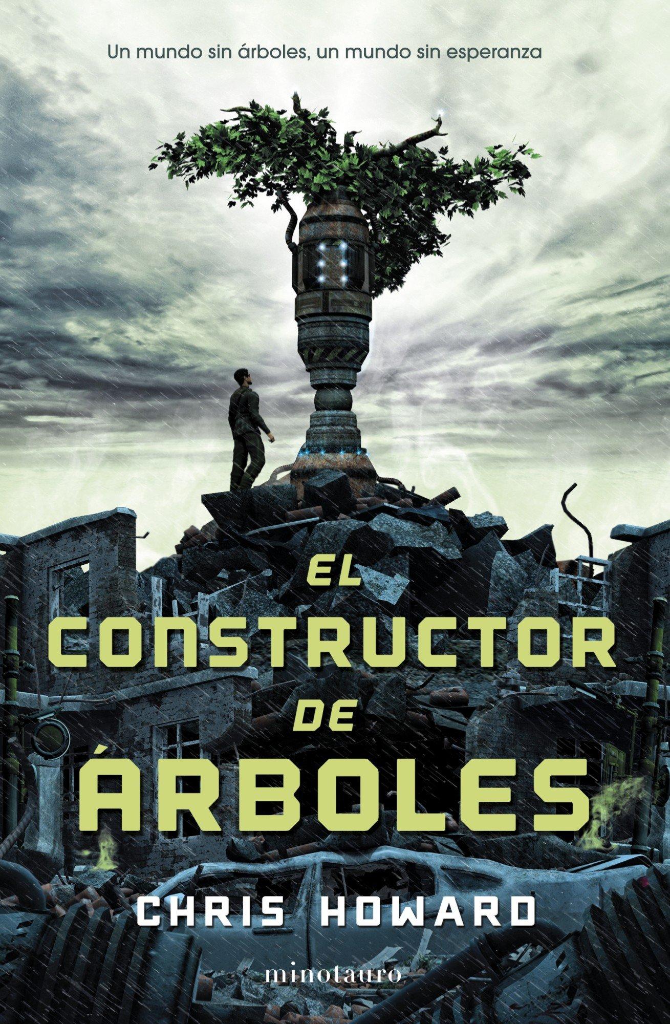 El constructor de árboles (Ciencia Ficción): Amazon.es: Howard, Christopher, Antón, Miguel: Libros