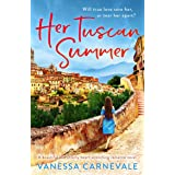 Her Tuscan Summer: A beautiful and utterly heart-wrenching romance novel